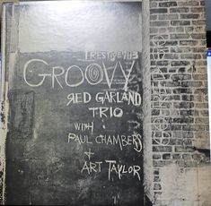 Groovy Red Garland Trio with Paul Chambers  and Art Talor