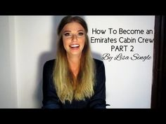How To Become an Emirates Cabin Crew - PART 2