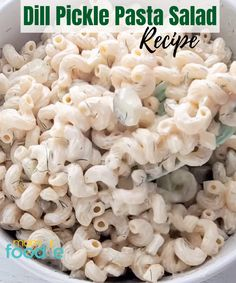 Dill Pickle Pasta Salad is an easy recipe that anyone can make. A great side dish for BBQ, tailgating, football party or pot lucks.