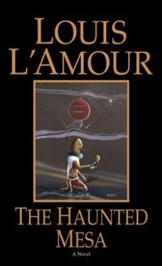 The Haunted Mesa by Louis L'Amour is on Kim's read shelf. Kim gave this book 3 stars. Good Books, Books To Read, My Books, Abandoned Cities, Historical Fiction, Book Authors, Audio Books, Novels, This Book