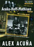 Acuna-Hoff-Mathisen Trio: In Concert [2 Discs] [DVD/CD] [DVD] [English] [2011]