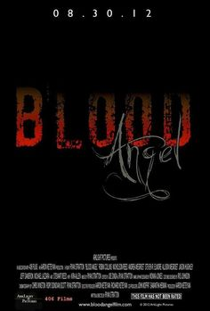 Blood Angel 2012 Internet Movies, Top Movies, Blood, Neon Signs, Angel, Film, Pictures, Movie Posters, Movie