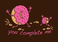 You Complete Me T-Shirt | SnorgTees