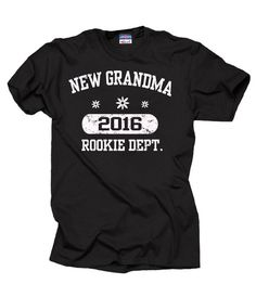 Grandmother 2016 T-Shirt New Grandma 2016 Tee Shirt Baby Shower Birth Announcement Tee Shirt