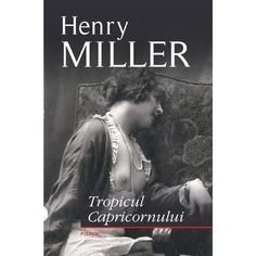30 de carti celebre de citit intr-o viata - 1 Carte pe Saptamana Henry Miller, Movie Posters, Film Poster, Billboard, Film Posters
