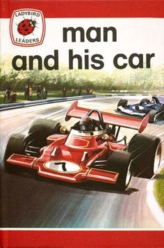 1974 'Man and His Car' illustrated by Gerald Whitcomb and Martin Aitchison Ladybird Images, Ladybird Books, Small Printer, Spot Books, Garden Of Words, Vintage Books, Vintage Cars, My Memory, Childhood Memories