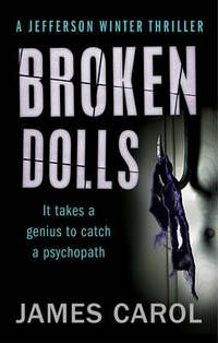 May 2014 | Broken Dolls by James Carol. Good book but really creeped me out - scary stuff.