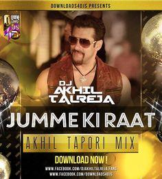 Dj Akhil Talreja - Jumme Ki Raat (Akhil Tapori Mix) - http://djsmuzik.com/dj-akhil-talreja-jumme-ki-raat-akhil-tapori-mix/