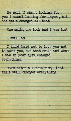 Cooommmee on. I wanna write something like this. But, I can't, the words. Cute Quotes, Great Quotes, Quotes To Live By, Inspirational Quotes, Smile Quotes, Awesome Quotes, Mantra, Little Bit, Youre My Person