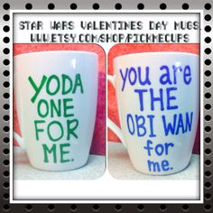 Starwars Fans Love Mugs - Yoda one for me - You are the obi wan for me - valentines day anniversary best friend mug