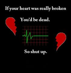 if you think you're heartbrooken..