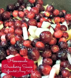 Ramblings of a Caffeinated Army Wife: Fresh Cranberry Sauce Recipe: Always a hit! Easy Thanksgiving Recipes, Holiday Recipes, Thanksgiving Feast, Holiday Foods, Christmas Recipes, Fall Recipes, Holiday Ideas, Fruit Recipes, Appetizer Recipes