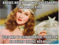 Witch move, Glinda...