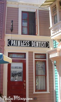 Center Street - Main Street USA: There is a painless dentist's office, which doubles as a dental school, near the Center Street lockers. The sounds of shrill dentist's drills and screams add to Main Street USA's charm.