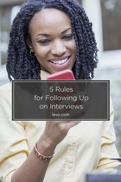 5 Rules for Following Up on #Interviews www.levo.com #jobsearch