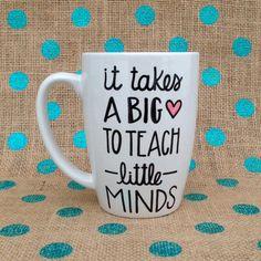 Teacher Appreciation Day Coffee Mug - It Takes A Big Heart To Teach Little Minds - Handpainted Coffee Mug - Teacher Coffee Mug on Etsy, $15.00