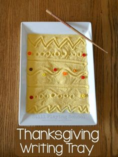 Thanksgiving Writing Tray for Fine Motor Practice for Kids from Still Playing School Preschool Writing, Fall Preschool, Preschool At Home, Writing Activities, Preschool Activities, Preschool Education, Preschool Classroom, Holiday Activities, Literacy Activities