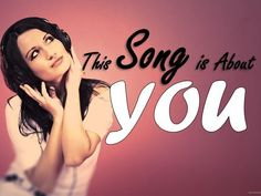 Which Song Was Actually Written About YOU?I WILL ALWAYS LOVE YOU..... By Whitney Huston