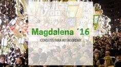 Consejos para no engordar en #Magdalena2016