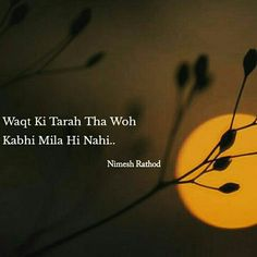 Waqth nhi moths janaab Ham hi Waqth k peeche Bhaabna padtha hy. Sad Love Quotes, Teen Quotes, Romantic Quotes, Deep Words, Love Words, Beautiful Words, Urdu Quotes, Poetry Quotes, Quotations