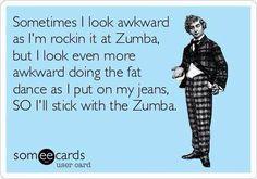 I'll stick with Zumba!