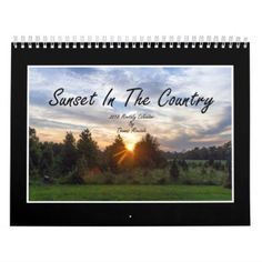 Sunset In The Country 2018 Monthly Calendar - photography picture cyo special diy