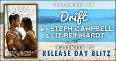 Aliennation: Release Day Blitz Steph Campbell and Liz Reinhardt and their newest release, DRIFT