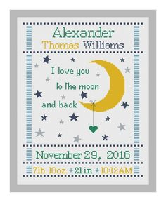 cross stitch baby birth sampler I love you to the moon and back,birth announcement by Happinesst