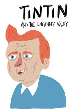 Les Aventures de Tintin - Album Imaginaire - Tintin and the Uncanny Valey