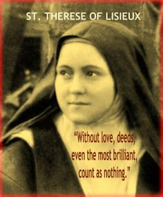 ~ St. Therese....