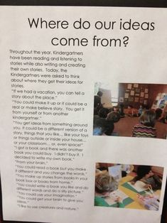 inquiry learning- documentation showing where kids get their ideas for writing.