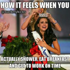 Lol. Me no shower, yeah right...