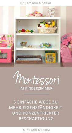 Gut Montessori Basics Im Kinderzimmer: 5 Wege Zu Mehr Eigenständigkeit Und  Konzentrierter Beschäftigung
