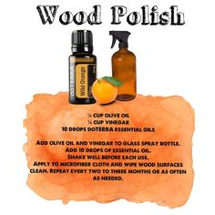 Bring the shine back to your favorite tables, chairs, floors, and other wood elements with this simple recipe for homemade wood polish with doTERRA wild orange essential oil. Doterra Wild Orange, Wild Orange Essential Oil, Essential Oil Spray, Essential Oils Cleaning, Essential Oil Blends, Trash To Couture, Diffuser Recipes, Cleaning Recipes, Doterra Essential Oils