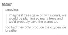 You know...cause wifi is more important -_-