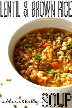 Lentil and brown rice soup. This soup is so tasty and it's super healthy too! I added brown rice to soup and cooked for 30 min, then added lentils and cooked until both were done. Lentil Recipes, Soup Recipes, Whole Food Recipes, Vegetarian Recipes, Cooking Recipes, Healthy Recipes, Recipes Dinner, Vegan Soups, Vegetarian Rice Soup