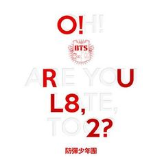 Oh ! aRe yoU L8te, to2 ?