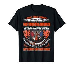 Kings Day, My Heritage, Travel Gifts, Netherlands, Holland, Amsterdam, Dutch, T Shirt, Therapy