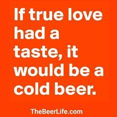 Because beer is love.