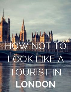 Here is a rather helpful guide with 7 dos and don'ts for traveling in London, England. european travel tips European Vacation, European Travel, Oh The Places You'll Go, Places To Travel, Gherkin London, London Travel, London Tourist Guide, London England Travel, Reisen In Europa