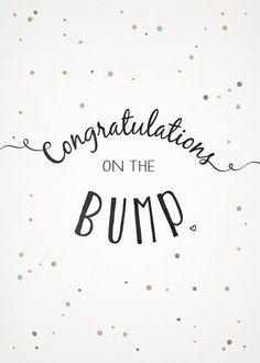 congratulations on the bump