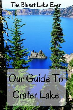 The Bluest Lake Ever: Crater Lake, Oregon