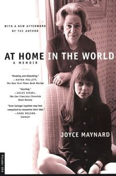 Joyce Maynard is a lovely person and wonderful writer.