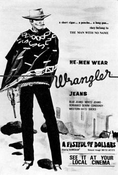 A very rare UK advertising poster for Wrangler Jeans featuring Clint Eastwood in Fistful of Dollars. Vintage Jeans, Vintage Outfits, Dark Tower Art, Women's Dresses, Vintage Western Wear, Western Style, Shops, Clint Eastwood, Pin Up Girls