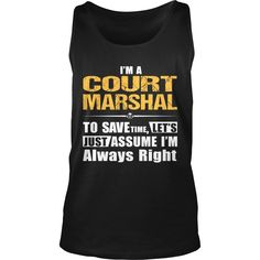 COURT MARSHAL, Order HERE ==> https://www.sunfrog.com/LifeStyle/133376446-927251498.html?53625, Please tag & share with your friends who would love it, #superbowl #christmasgifts #jeepsafari  home #gym, #gym equipment, gym inspiration  #holidays #events #gift #home #decor #humor #illustrations