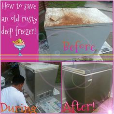 Turn a rusty old deep freezer into a stainless steel one!  You will need:  * Multipurpose sand paper (Sand over rusted areas).  * 2 cans of RUST-OLEUM Specialty Appliance Epoxy- stainless steel (Found at Wal-Mart $3 or any hardware store).  * Masking tape to cover handles.  * Apply two coats following the directions on the can.