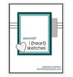 Card layout by From the Heart Stamps sketch 27