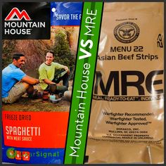 What kind of food should you bring backpacking, Mountain House or MREs? MRE stands for Meal, Ready t Best Backpacking Food, Single Serve Meals, Meal Ready To Eat, Meat Sauce, Freeze Drying, Soldiers, Bring It On, Mountain, Military