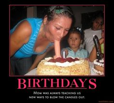 Birthdays...