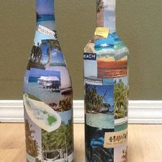 """Collage pictures of your vacation destination on wine bottles to create a fun """"piggy bank"""" to save spending money for your trip!"""